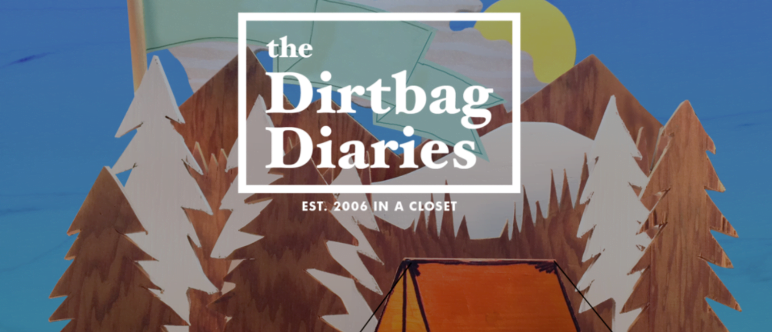 listen to adventure podcast dirtbag diaries